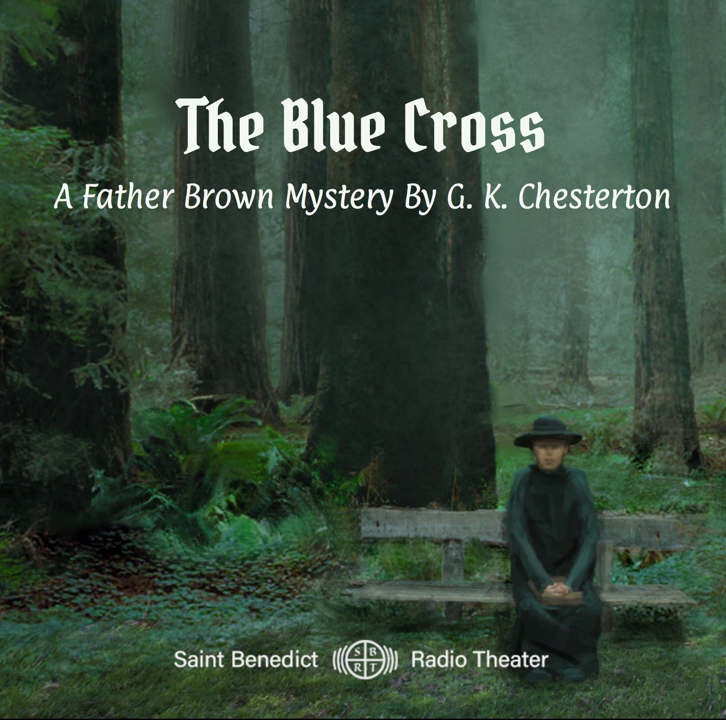 The Blue Cross: A Father Brown Mystery by G. K. Chesterton